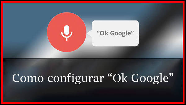 Configurar ok google