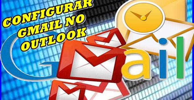 Configurar Gmail pelo Outlook